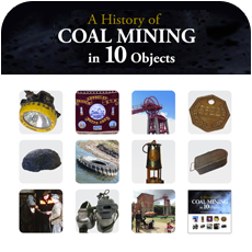 A History of Coal Mining in 10 Objects