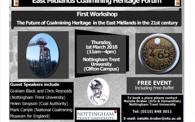 The Future of Coalmining Heritage in the East Midlands – 1st March 2018