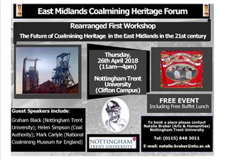 Rearranged First Workshop: East Midlands Coalmining Heritage Forum – Thursday 26th April 2018