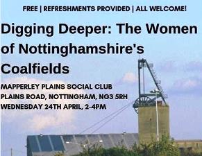Digging Deeper: The Women Nottinghamshire's Coalfield